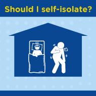 Should I self-isolate?